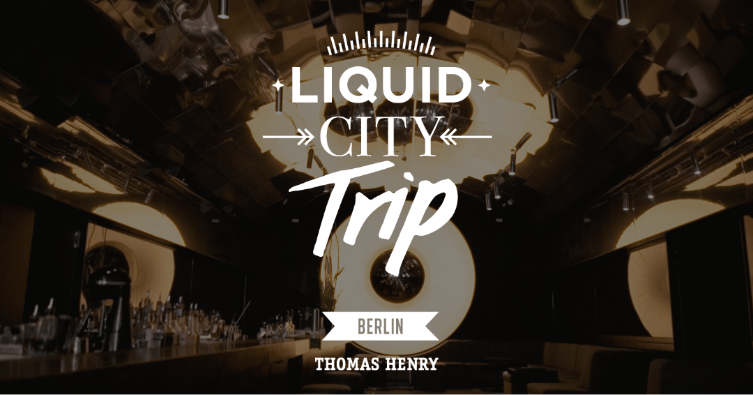 liquid city trip berlin bar tausen quer